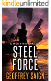 Steel Force: A Jack Steel Action Mystery Thriller