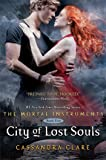 City of Lost Souls (The Mortal Instruments, Band 5)