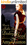 How to Take Revenge on a Disloyal Scot