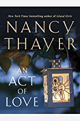 An Act of Love: A Novel Kindle Edition
