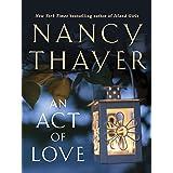 An Act of Love: A Novel