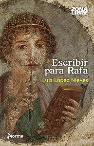 Escribir para Rafa (Spanish Edition)