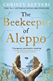 The Beekeeper of Aleppo: The unforgettable and moving Sunday Times bestseller