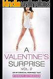 A Valentines Surprise (Vol. 2): An Interracial Romance Tale