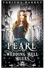 Pearl: Wedding Bell Blues (Jewels Cafe Book 17) Kindle Edition