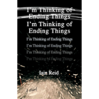 I'm Thinking of Ending Things: A Novel (English Edition)