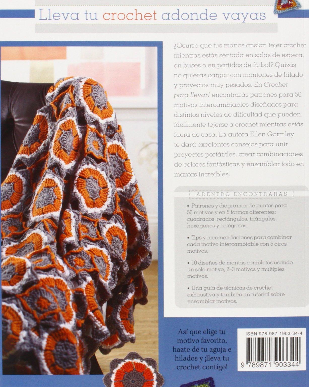Crochet Para Llevar. Diseña Tus Propias Mantas: Amazon.es: Ellen ...
