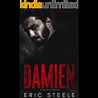 Damien: A Mafia Romance (A Dark Mafia Romance Book 2)
