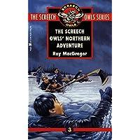 The Screech Owls' Northern Adventure (#3)