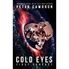Cold Eyes (First Contact)