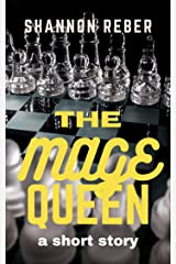 The Mage Queen: A Short Story Kindle Edition