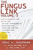 The Fungus Link (Know the Cause!, Volume 3)