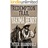 Redemption Trail (Yakima Henry Book 4)