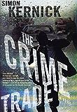 The Crime Trade: A Novel