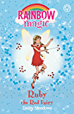 Ruby the Red Fairy: The Rainbow Fairies Book 1 (Rainbow Magic) (English Edition)