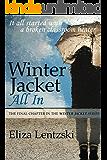 Winter Jacket: All In