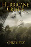 Hurricane Crimes (Disaster Crimes Book 1)