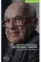 Capitalismo e libertà (Mercato, Diritto e Libertà) (Italian Edition) Kindle Edition