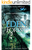 Eden Forest (Part one of the Saskia Trilogy) FANTASY/PARANORMAL/ROMANCE