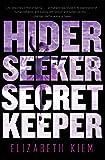 Hider, Seeker, Secret Keeper (The Bolshoi Saga)