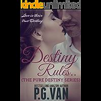 Destiny Rules...: A Hot Indian Billionaire Romance