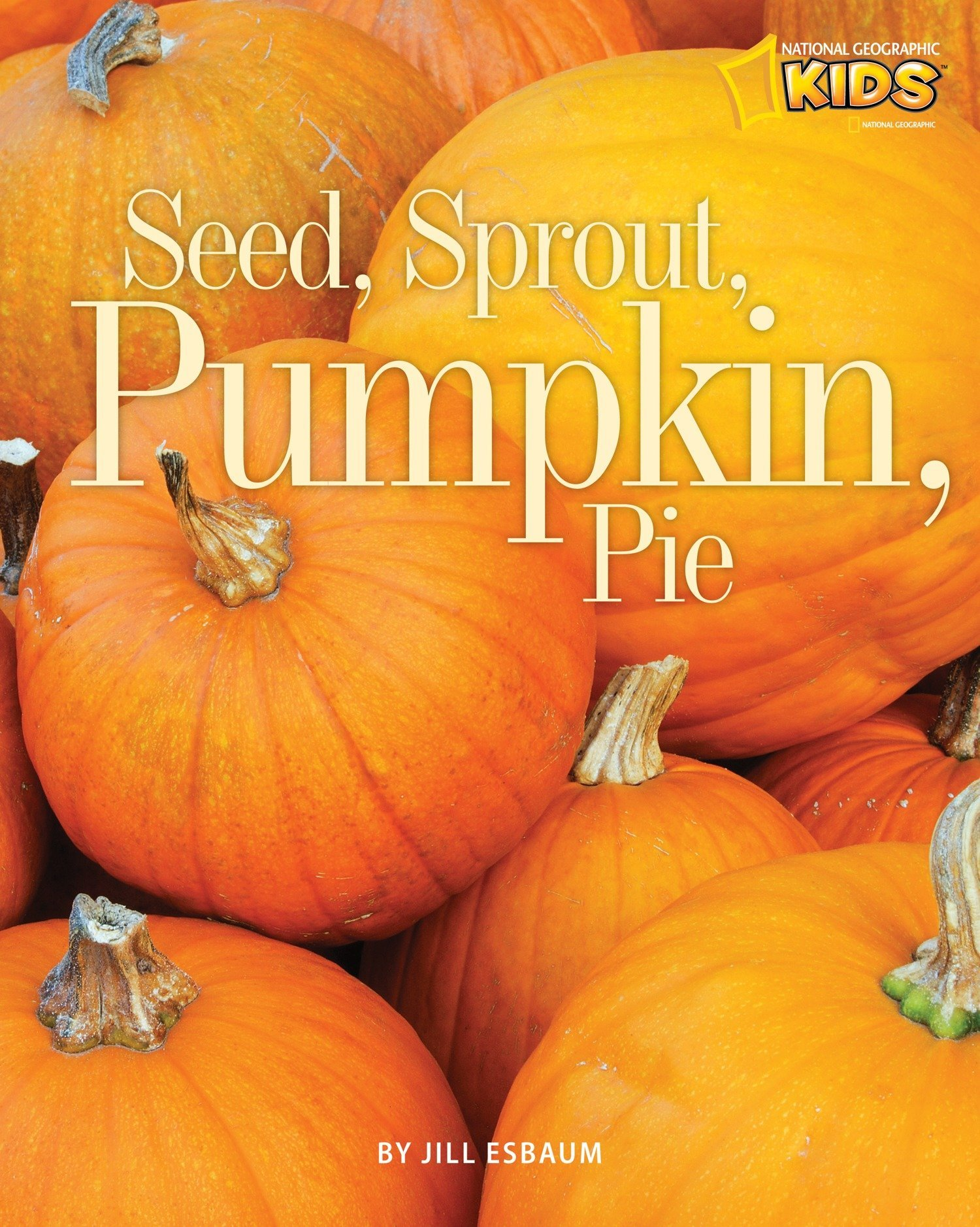 Seed Sprout Pumpkin Pie Picture The Seasons Jill Esbaum Sprouting Diagram Germination Images Google Search Might 9781426305825 Books