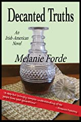 Decanted Truths: An Irish-American novel Kindle Edition