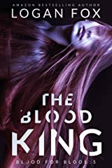 The Blood King (Blood for Blood Book 5) Kindle Edition