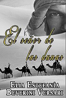 El señor de las dunas (Spanish Edition)
