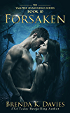 Forsaken (Vampire Awakenings Book 10)