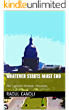 Whatever Starts Must End (The Capstone Predator Chronicles Book 1)