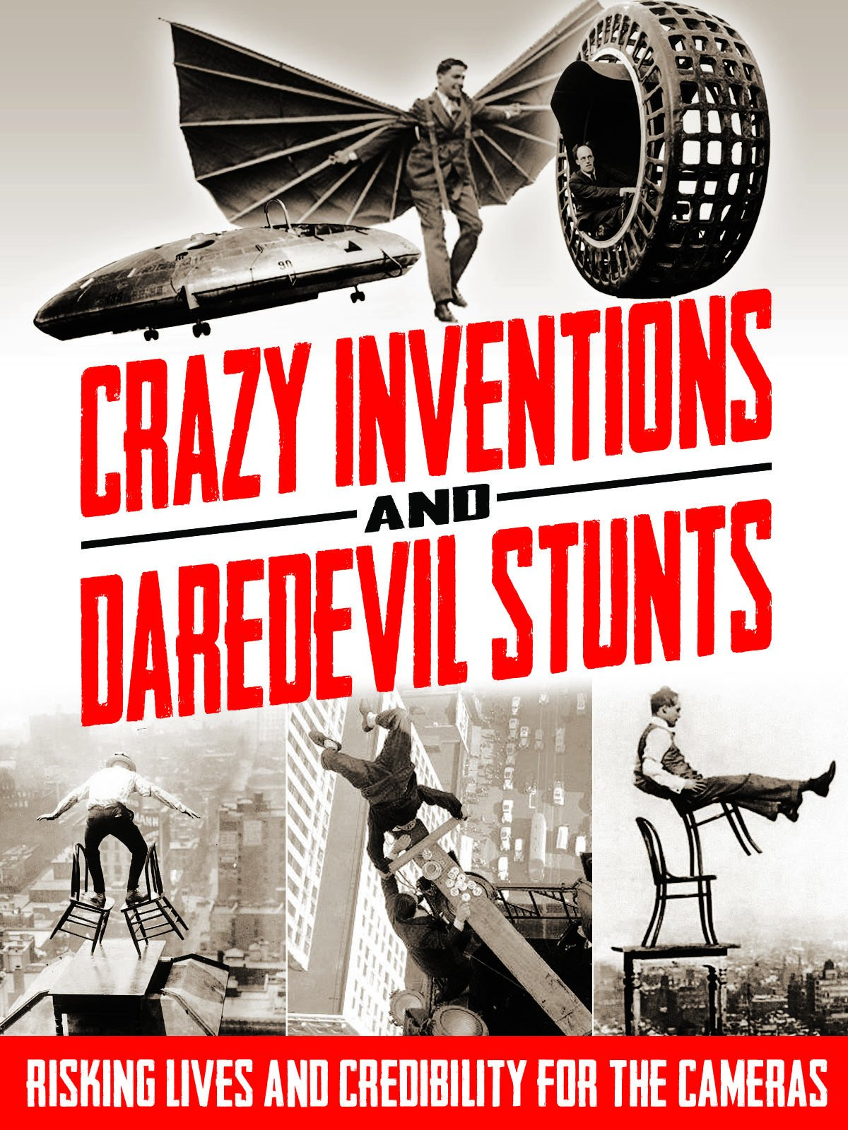 Crazy Inventions & Daredevil Stunts Risking Lives and Credibility for the Cameras on Amazon Prime Video UK