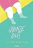 Quinze dias (Portuguese Edition)