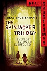 Neal Shusterman's Skinjacker Trilogy: Everlost; Everwild; Everfound (The Skinjacker Trilogy) Kindle Edition