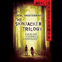 Neal Shusterman's Skinjacker Trilogy: Everlost; Everwild; Everfound (The Skinjacker Trilogy)