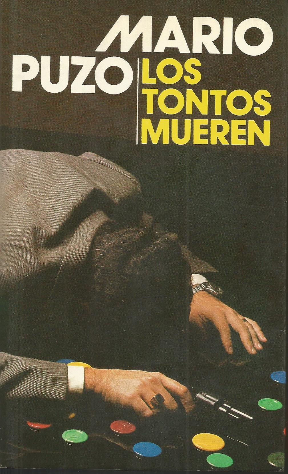 Los Tontos Mueren: Amazon.es: Puzo, Mario: Libros