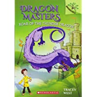 Roar of the Thunder Dragon: A Branches Book (Dragon Masters #8) (8)