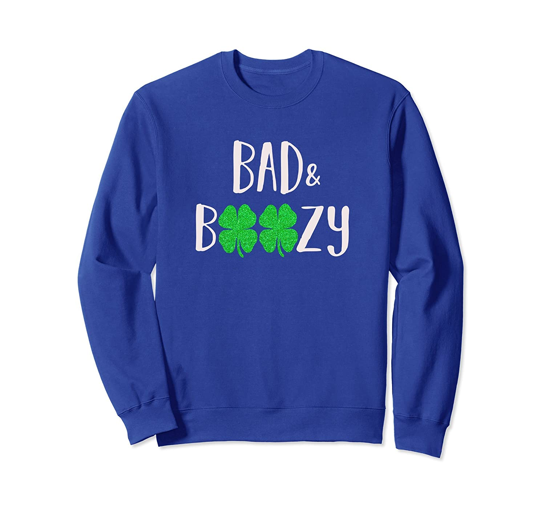 Bad and Boozy Shirt Funny Saint Patrick Day Drinking Gift-TH