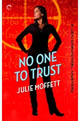 No One To Trust: A Lexi Carmichael Mystery, Book Two Kindle Edition