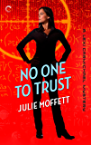 No One To Trust: A Lexi Carmichael Mystery, Book Two: A laugh-out-loud mystery