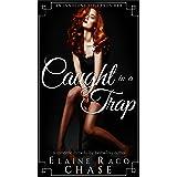 Caught In A Trap (Romantic Comedy)