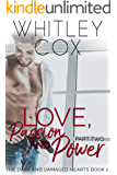 Love, Passion and Power: Part 2 (The Dark and Damaged Hearts Book 2)