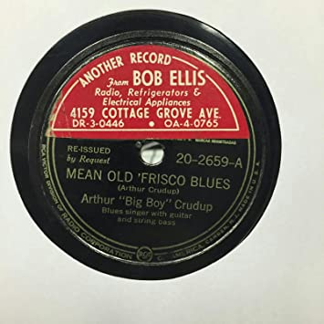 Arthur Crudup Im In The Mood Mean Old Frisco Blues 10quot 78