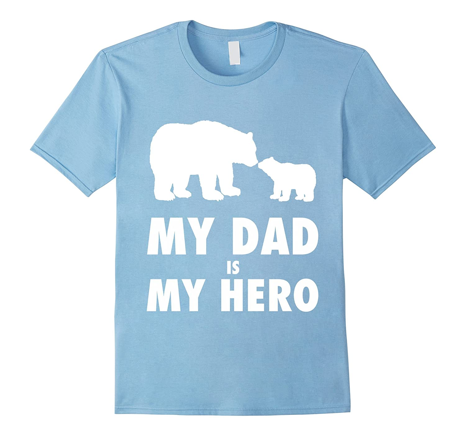 Usaprint Fathers Day Dad T Shirt My Dad My Hero Design T: Daddy Is My Hero! My Dad Is My Hero T-Shirt