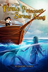The Pirate Princess and the Sirens' Song Kindle Edition