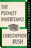 The Plumley Inheritance: A Ludovic Travers Mystery