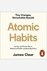 Atomic Habits: An Easy and Proven Way to Build Good Habits and Break Bad Ones Audible Audiobook