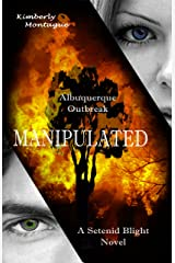 Manipulated: A Setenid Blight Novel Kindle Edition