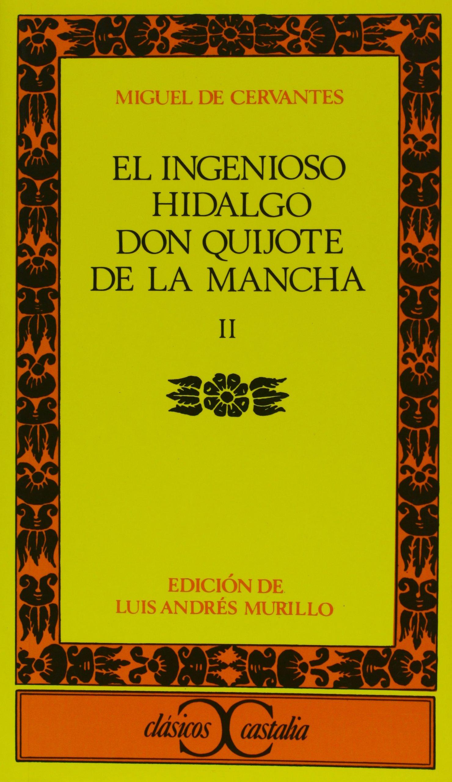 Read Online El ingenioso hidalgo don Quijote de la Mancha. Vol. 2 (Clasicos Castalia) (Spanish Edition) pdf epub
