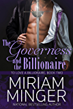 The Governess and the Billionaire (To Love a Billionaire Series Book 2)